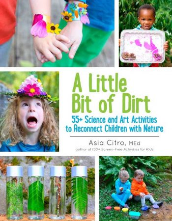 A Little Bit of Dirt by Asia Citro