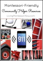 Montessori Monday – Montessori-Friendly Community Helper Resources