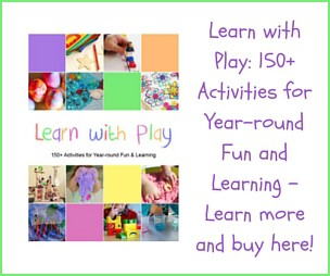 Learn with Play: 150+ Activities for Year-round Fun and Learning!