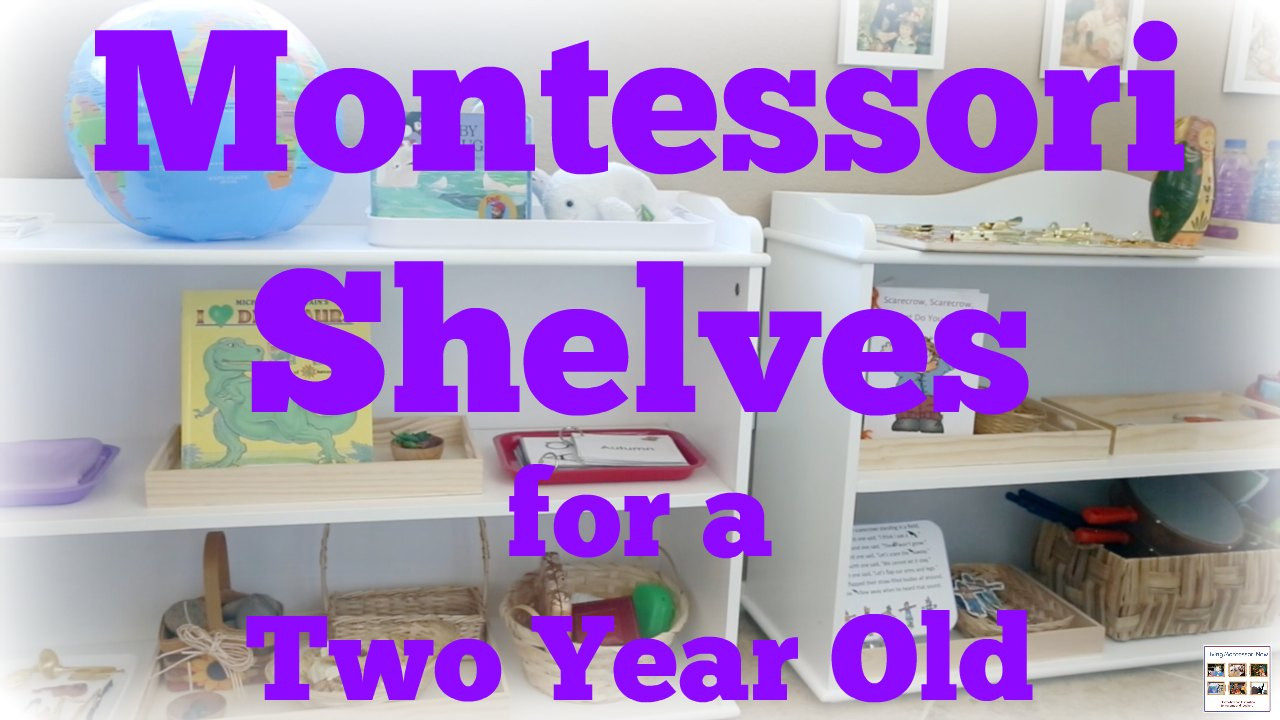How to Prepare Montessori Shelves for a 2 Year Old
