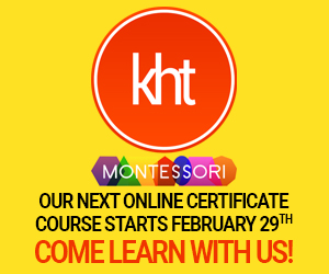 KHT Montessori February 29 Course - Come Learn with Us