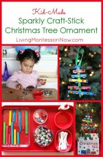 Kid-Made Sparkly Craft-Stick Christmas Tree Ornament {Montessori-Inspired Learning Activity Included}