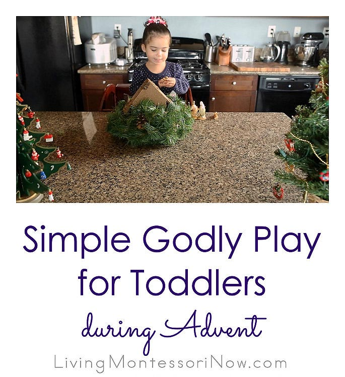 Simple Godly Play for Toddlers during Advent