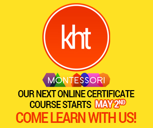 KHT Montessori May 2 Course - Come Learn with Us
