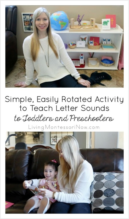 Simple, Easily Rotated Activity to Teach Letter Sounds to Toddlers and Preschoolers {Montessori Monday}