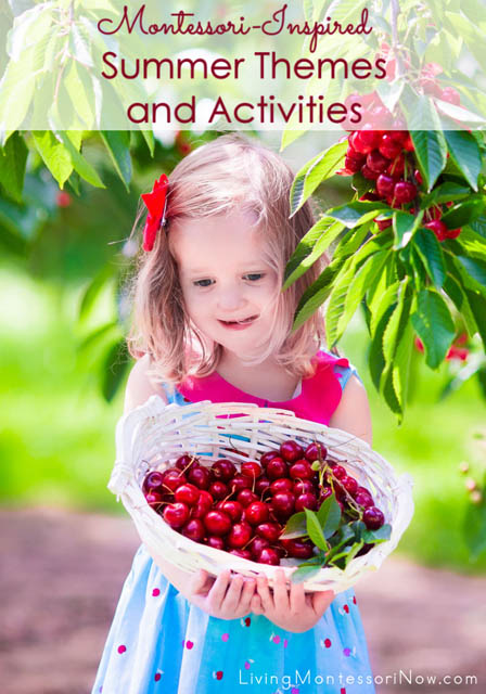 Montessori-Inspired Summer Themes and Activities - Living