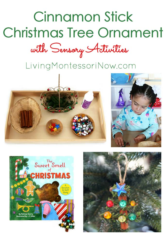 Cinnamon Stick Christmas Tree Ornament with Sensory Activities {Montessori Monday}