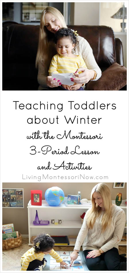 Teaching Toddlers about Winter with the Montessori 3-Period Lesson and Activities