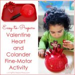Easy-to-Prepare Valentine Heart and Colander Fine-Motor Activity