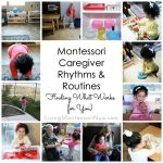 Montessori Caregiver Rhythms and Routines (Finding What Works for You)
