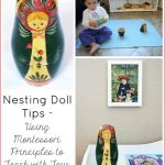 Nesting Doll Tips – Using Montessori Principles to Teach with Toys {Montessori Monday}