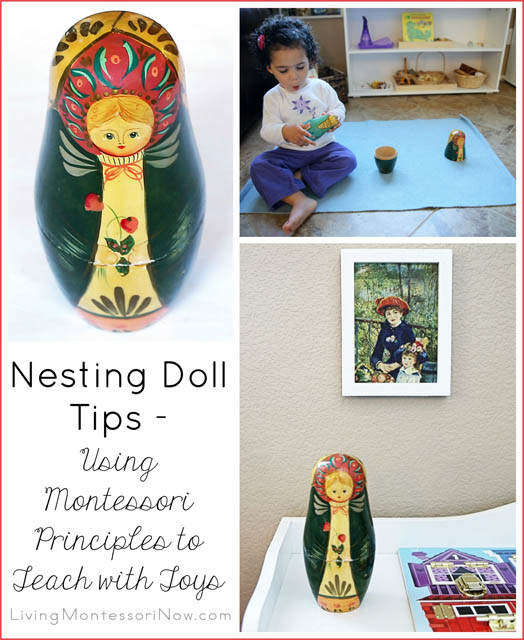 Nesting Doll Tips - Using Montessori Principles to Teach with Toys