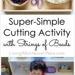 Super-Simple Cutting Activity with Strings of Beads {Montessori Monday}