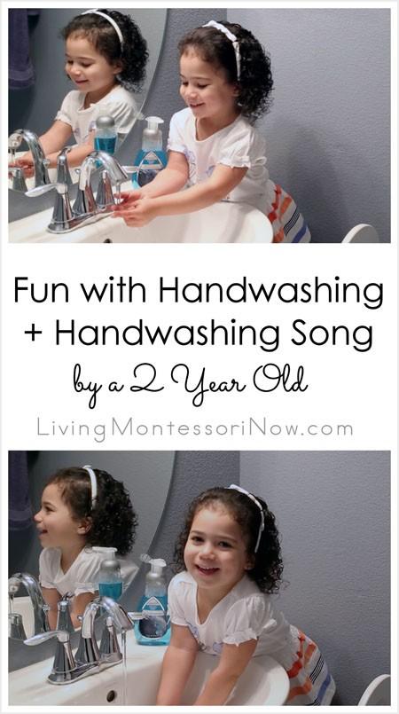 Fun with Handwashing + Handwashing Song by a 2 Year Old {Montessori Monday}
