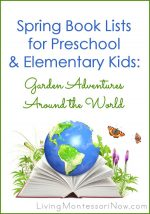 Spring Book Lists for Preschool and Elementary Kids: Garden Adventures around the World
