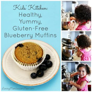 Kids' Kitchen: Healthy, Yummy, Gluten-Free Blueberry Muffins
