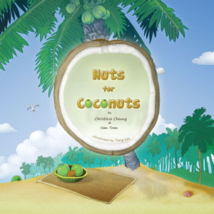 Nuts for Coconuts by Christinia Cheung and Han Tran