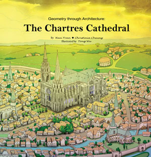 Geometry through Architecture: The Chartres Cathedral by Han Tran and Christinia Cheung