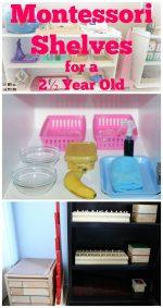 How to Prepare Montessori Shelves for a 2½ Year Old {Montessori Monday}