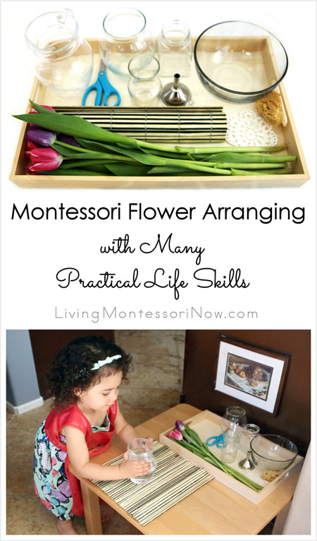 Montessori Flower Arranging with Many Practical Life Skills {Montessori Monday}