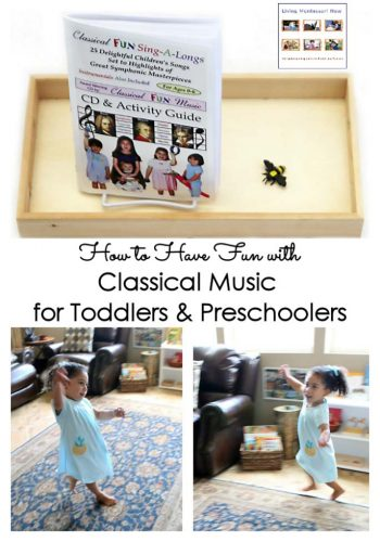 How to Have Fun with Classical Music for Toddlers & Preschoolers