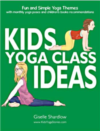 Kids Yoga Class Ideas