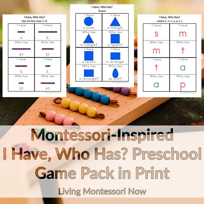 Montessori-Inspired I Have, Who Has? Preschool Game Pack in Print