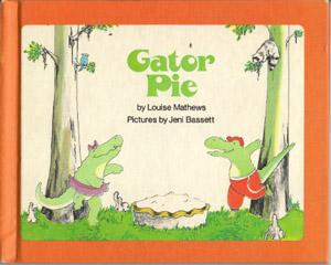 Gator Pie by Louise Mathews