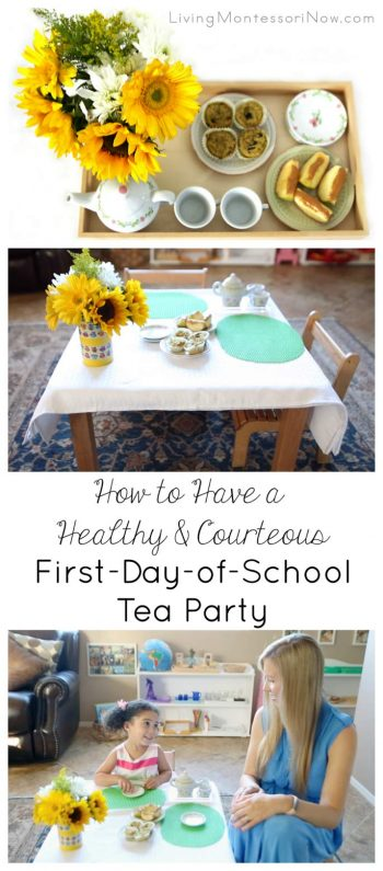 How to Have a Healthy and Courteous First-Day-of-School Tea Party