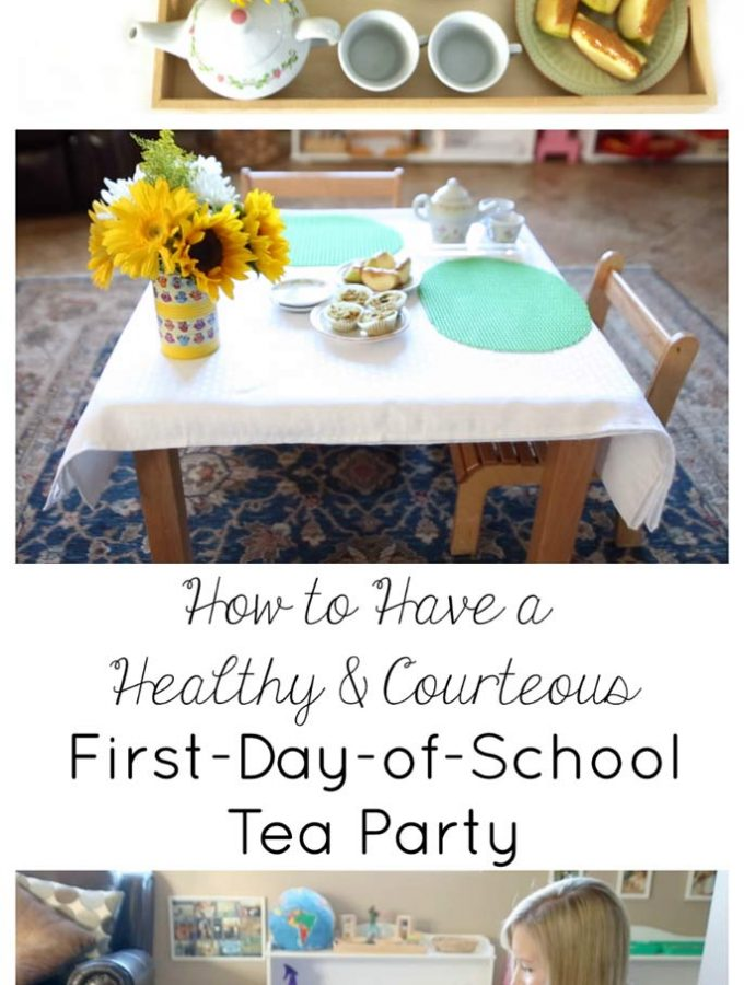 how-to-have-a-healthy-courteous-first-day-of-school-tea-party