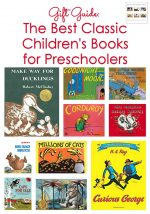 Gift Guide: The Best Classic Children's Books for Preschoolers