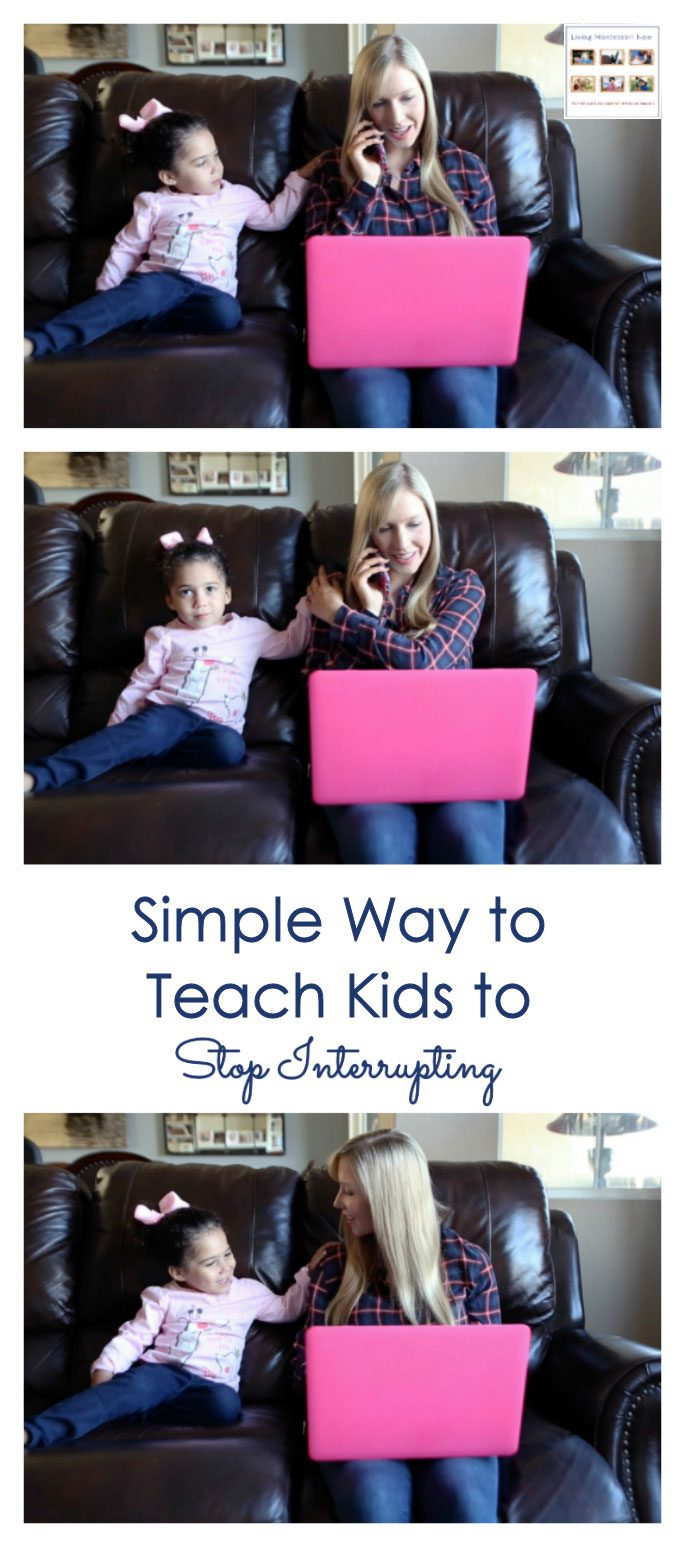 Simple Way to Teach Kids to Stop Interrupting {Montessori Monday}