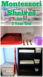 How to Prepare Montessori Shelves for a 3 Year Old
