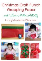 Christmas Craft-Punch Wrapping Paper and Fine-Motor Activity {Montessori Monday}