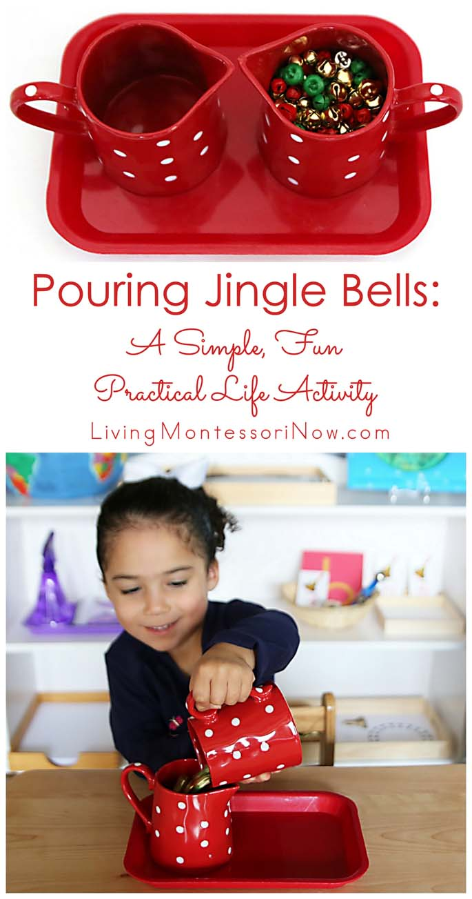 Pouring Jingle Bells: a Simple, Fun Practical Life Activity