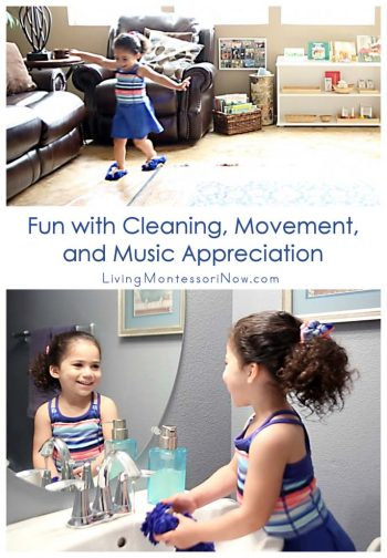 Fun with Cleaning, Movement, and Music Appreciation