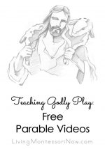 Teaching Godly Play: Free Parable Videos {Montessori Monday}