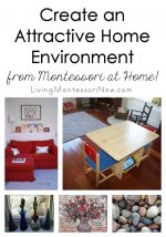 Create an Attractive Home Environment from Montessori at Home! (Plus March Montessori at Home Sale!)