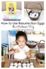 How to Use Resurrection Eggs the Montessori Way
