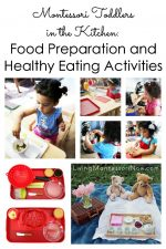 Montessori Toddlers in the Kitchen: Food Preparation and Healthy Eating Activities
