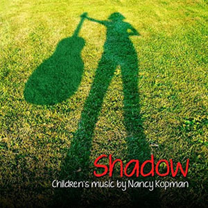 Shadow by Nancy Kopman