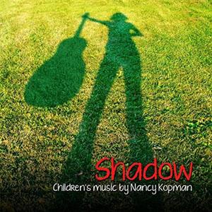Shadow by Nancy Kopman