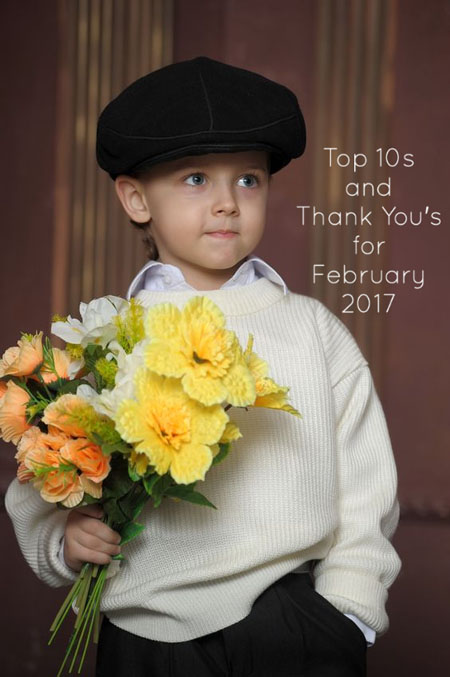 Top 10s and Thank You's for February 2017
