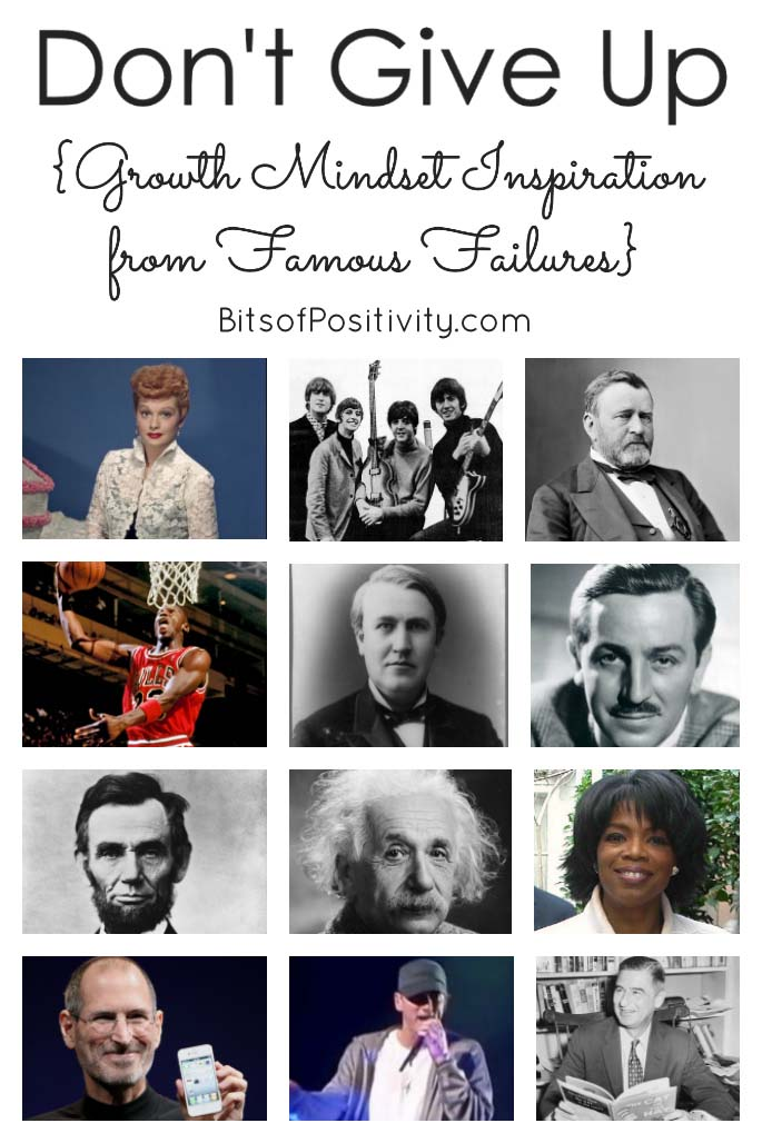 Don't Give Up {Growth Mindset Inspiration from Famous Failures}