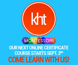 KHT Montessori September 3 Online Course