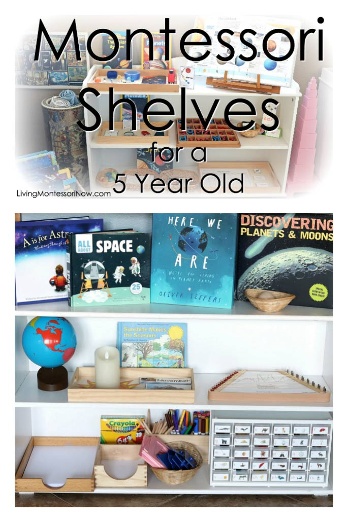 How To Prepare Montessori Shelves For A 5 Year Old Living