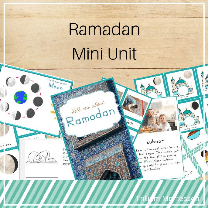 Ramadan Mini Unit from Trillium Montessori