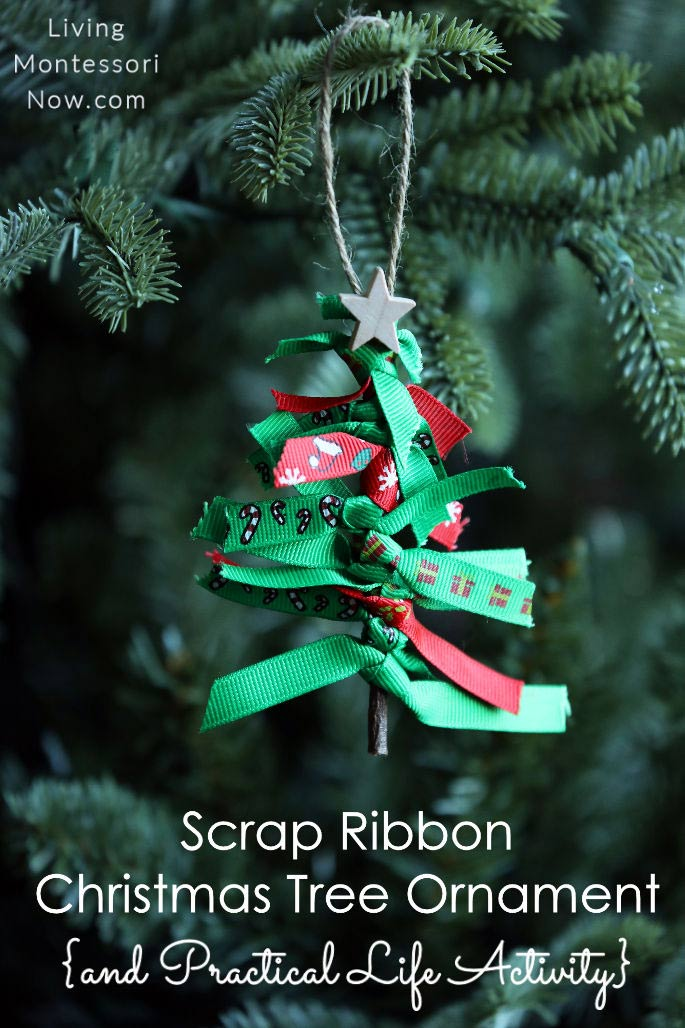 Scrap Ribbon Christmas Tree Ornament {and Practical Life Activity}