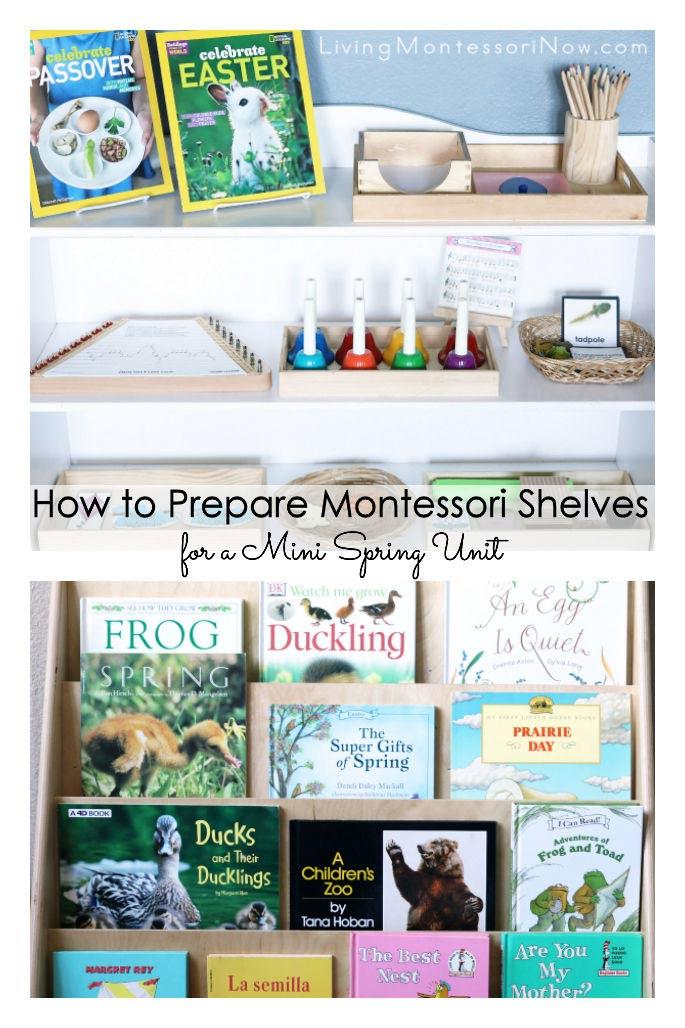 a9fae150e How to Prepare Montessori Shelves for a Mini Spring Unit - Living ...