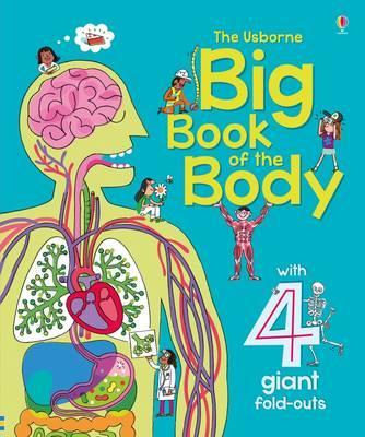The Usborne Big Book of the Body
